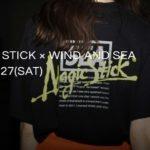 WIND AND SEA(ウィンダンシー) 2020年6月27日 発売アイテム一覧【MAGIC STICK etc】