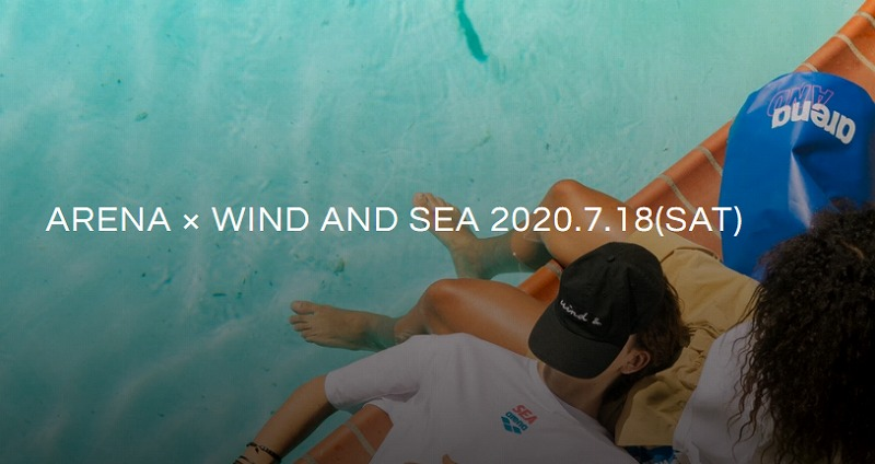 WIND AND SEA(ウィンダンシー)×arena 2020年7月18日 発売アイテム一覧