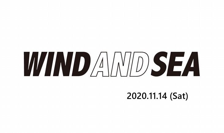 WIND AND SEA(ウィンダンシー) 2020年11月7日 発売アイテム一覧